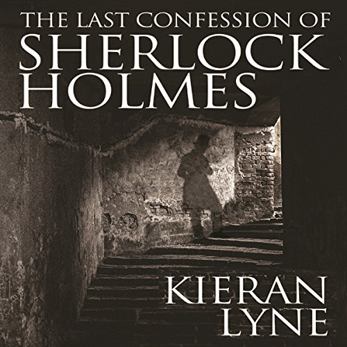 The Last Confession of Sherlock Holmes audiobook cover art