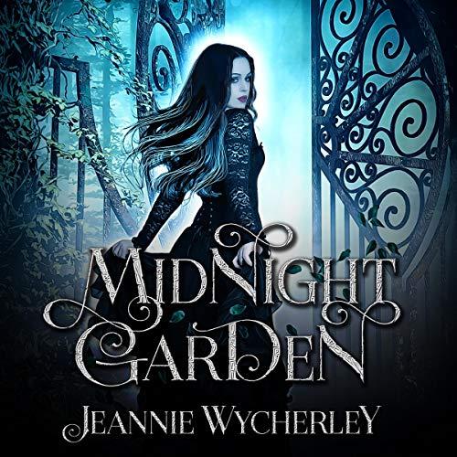 Midnight Garden: The Extra Ordinary World Novella Series, Book 1