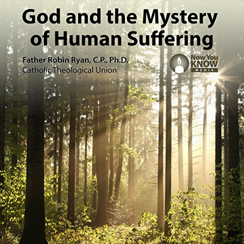 God and the Mystery of Human Suffering audiobook cover art