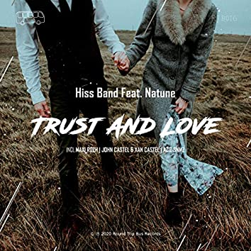 Trust and Love