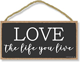 Honey Dew Gifts, Love The Life You Live, Inspirational Wall Hanging Decor, Wooden Motivational Home Decorative Sign, 5 Inc...
