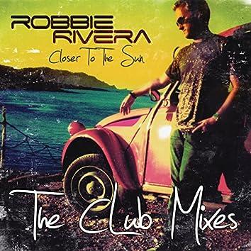 Closer To The Sun (Club Mixes)