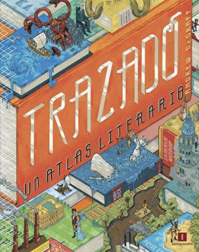 Trazado: Un atlas literario (El chico amarillo)