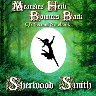 Mearsies Heili Bounces Back     CJ's Second Notebook              By:                                                                                                                                 Sherwood Smith                               Narrated by:                                                                                                                                 Emma Galvin                      Length: 10 hrs and 8 mins     Not rated yet     Overall 0.0