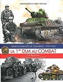 La 1re DLM au combat - Chars et blindés de cavalerie, 1939-1940