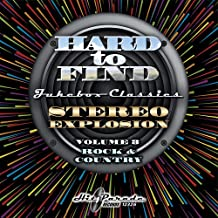 Hard To Find Jukebox Classics: Stereo Explosion Vol. 3 Rock & Country (Various Artists)