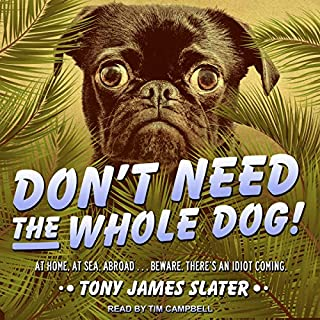 Don't Need the Whole Dog! audiobook cover art
