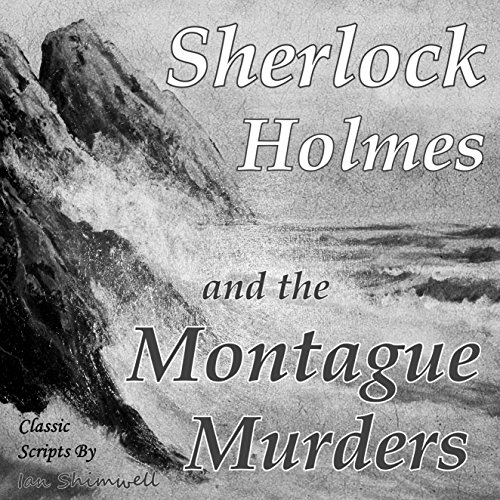 Sherlock Holmes and the Montague Murders audiobook cover art