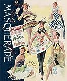 Masquerade: Costume Inspirations 1920s-1950s