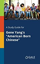 """A Study Guide for Gene Yang's """"American Born Chinese"""""""