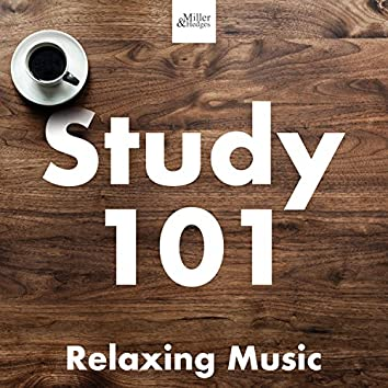 Study 101 - Relaxing Music to Hone your Concentration and Focus for Studying, Reading and Learning