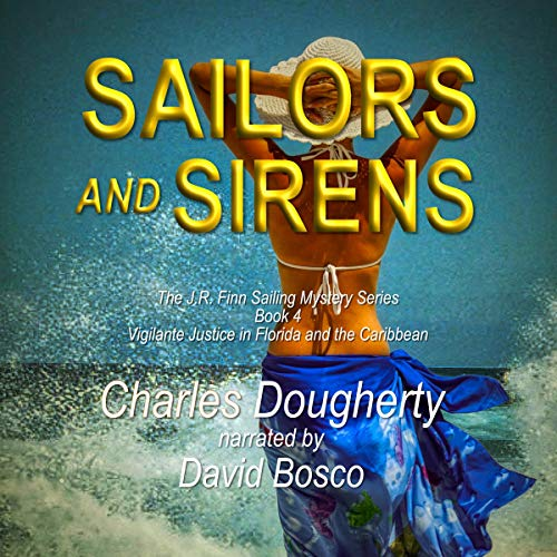 Sailors and Sirens: Vigilante Justice in Florida and the Caribbean audiobook cover art