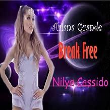 Break Free (Originally By Ariana Grande)