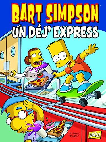 Bart Simpson - tome 7 Un dej'express (07)
