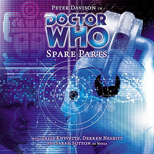 Doctor Who - Spare Parts audiobook cover art