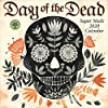 Day of the Dead 2020 Calendar: Sugar Skulls