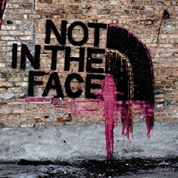 Not in the Face