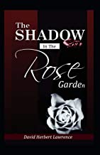 The Shadow in the Rose Garden (Illustrated)