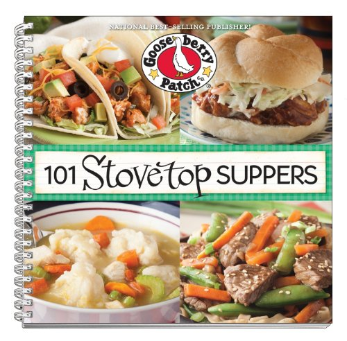 101 Stovetop Suppers: 101 Quick & Easy Recipes That Only use One Pot, Pan or Skillet! (101 Cookbook Collection)