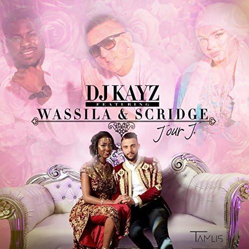 DJ Kayz feat. Wassila & Scridge