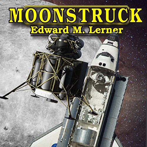 Moonstruck                   By:                                                                                                                                 Edward M. Lerner                               Narrated by:                                                                                                                                 J. D. Hart                      Length: 10 hrs and 10 mins     3 ratings     Overall 2.7