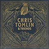 Chris Tomlin & Friends (Vinyl)