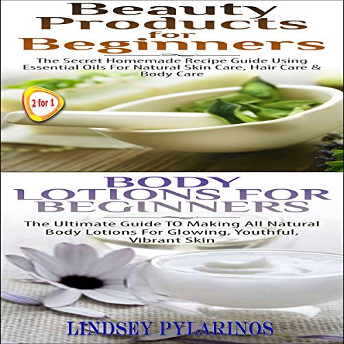 Beauty Products for Beginners + Body Lotions for Beginners audiobook cover art