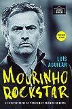 Mourinho Rockstar: As Diversas Faces Do Técnico Mais Polêmico Do Mundo