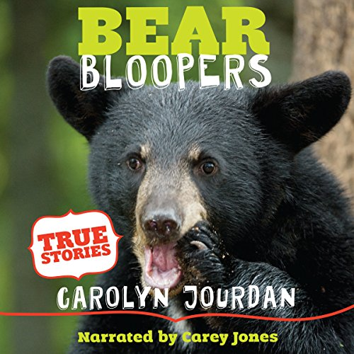 Bear Bloopers audiobook cover art