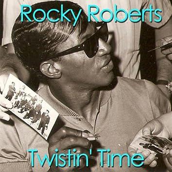 Twistin' Time (feat. Rocky Roberts)