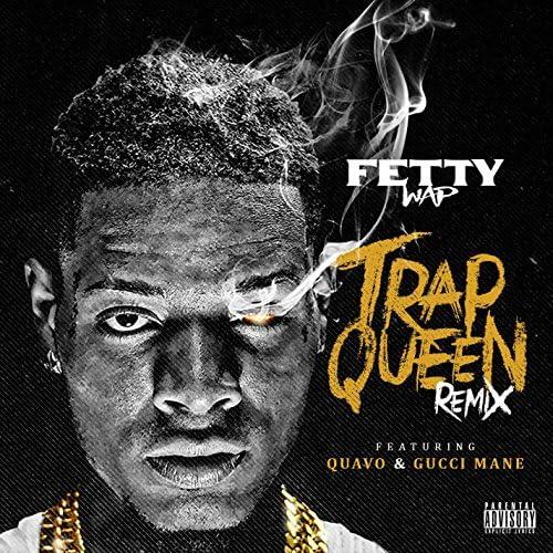 Fetty Wap feat. Quavo & Gucci Mane