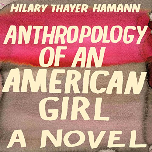 Anthropology of an American Girl cover art