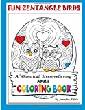 Fun Zentangle Birds: A Whimsical, Stress-relieving Adult Coloring Book