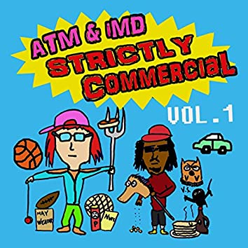 Strictly Commercial, Vol. 1