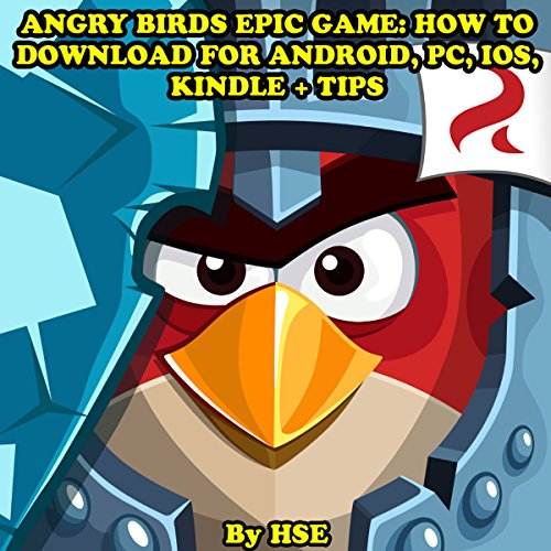 Angry Birds Epic Game: How to Download for Android, PC, iOS, Kindle + Tips audiobook cover art