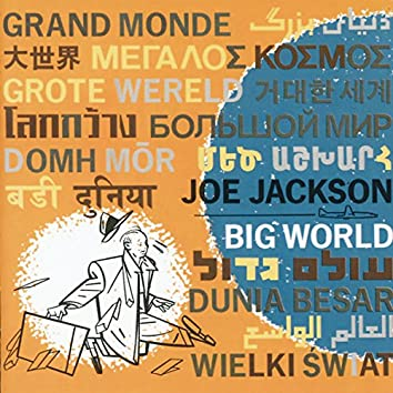 Big World (Live At The Roundabout Theatre, New York City/1986)