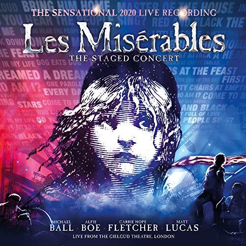 Les Misérables: The Staged Concert (The Sensational 2020 Live Recording) [Live from the Gielgud Theatre, London]