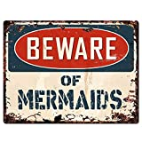 """Beware of Mermaids Chic Sign Vintage Retro Rustic 9""""x 12"""" Metal Plate Store Home Room Wall Decor Gift"""