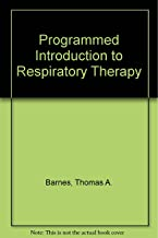 Brady's programmed introduction to respiratory therapy