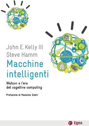 Macchine intelligenti: Watsone e lera del cognitive computing