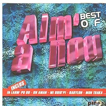 Best of Aim'a nou (Ile de la Réunion)