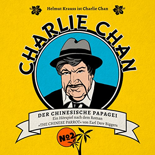 Der chinesische Papagei     Charlie Chan 2              De :                                                                                                                                 Marc Freund                               Lu par :                                                                                                                                 Helmut Krauss,                                                                                        Christian Brückner,                                                                                        Kaspar Eichel,                   and others                 Durée : 1 h et 4 min     Pas de notations     Global 0,0