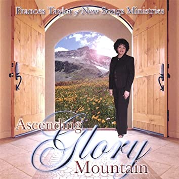 Ascending Glory Mountain