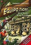 En el templo de los truenos: 1 (Equipo tigre)