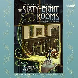 The Sixty-Eight Rooms                   De :                                                                                                                                 Marianne Malone                               Lu par :                                                                                                                                 Cassandra Campbell                      Durée : 7 h et 12 min     Pas de notations     Global 0,0