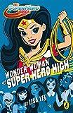DC Super Hero Girls: Wonder Woman at Super Hero High (English Edition)