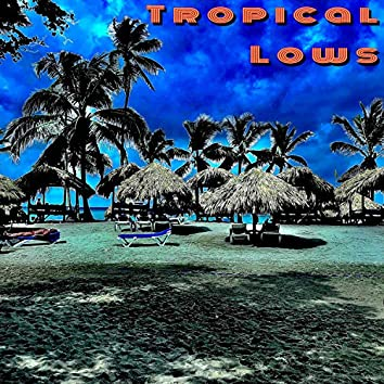 Tropical lows