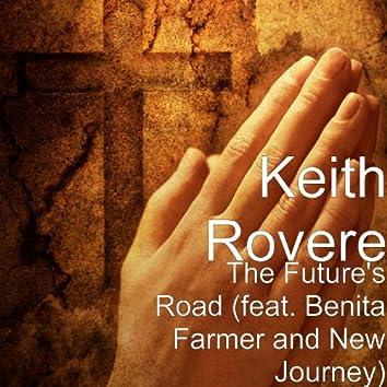The Future's Road (feat. Benita Farmer & New Journey)