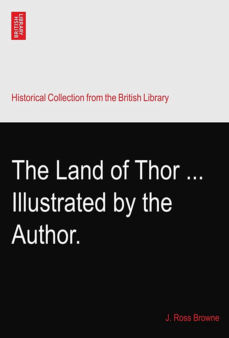 ゲートウェイ関係ない頑張るThe Land of Thor ... Illustrated by the Author.