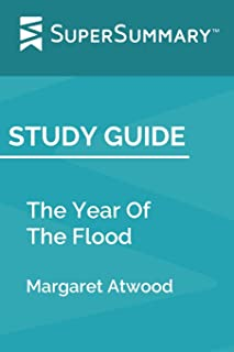 Study Guide: The Year Of The Flood by Margaret Atwood (SuperSummary)